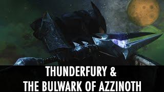 Skyrim Mod Spotlight: Thunderfury & The Bulwark of Azzinoth