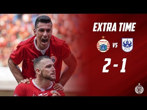 PERSIJA JAKARTA 2 - 1 PSIS SEMARANG [Liga 1 2019] | Extra Time