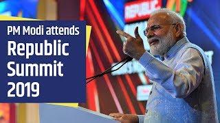 PM Modi attends Republic Summit 2019 in New Delhi | PMO