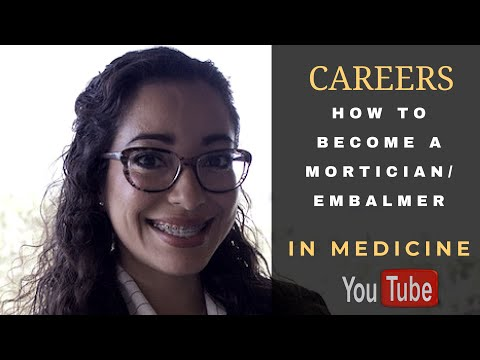 How To Become A Mortician/Embalmer