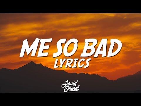Tinashe - Me So Bad (Lyrics)