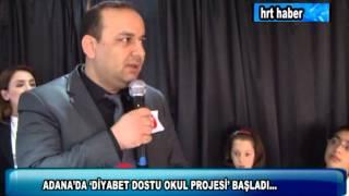 ADANA'DA 'DİYABET DOSTU OKUL PROJESİ' BAŞLADI... -