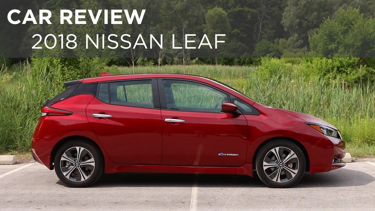 Car Review | 2018 Nissan Leaf | Driving.ca