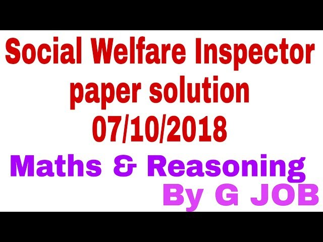 GSSSB | Social Welfare Inspector paper solution | Maths & Reasoning | 07/10/2018