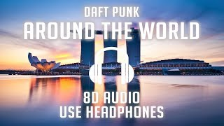 Daft Punk - Around The World (8D AUDIO) 🎧