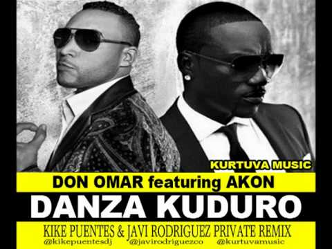 Don Omar Ft. Akon - Danza Kuduro (KikE Puentes & Javi Rodriguez Private Remix) [Kurtuva Music]