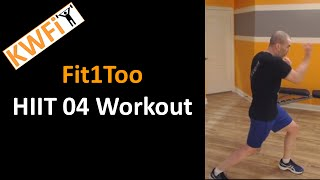 KWFit - Fit1Too - HIIT 04 - Full Workout