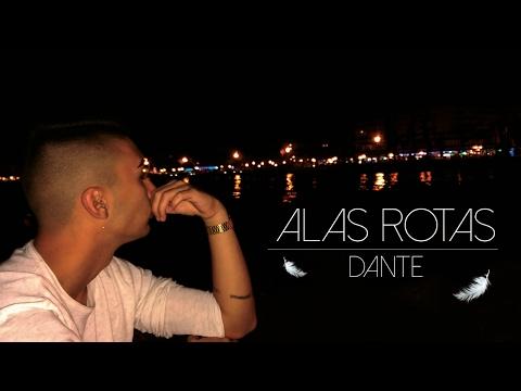 DANTE ≠ ALAS ROTAS (videoclip)