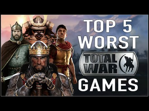 MY PERSONAL TOP 5 WORST TOTAL WAR GAMES!