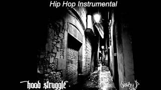 Hip Hop Instrumental - Hood Struggle