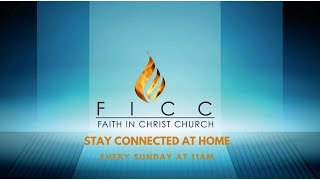 FICC SUNDAY SERVICE - 18th April 2021