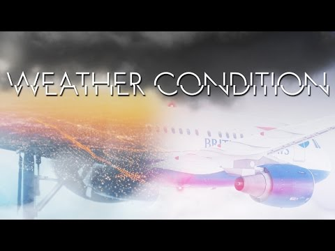 FSX/P3D Film | WEATHER CONDITION.