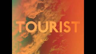 Tourist - Placid Acid