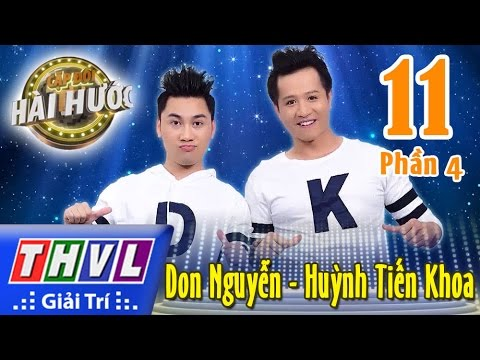 THVL | Cặp đôi hài hước – Tập 11 (Phần 4): Don Nguyễn – Huỳnh Tiến Khoa