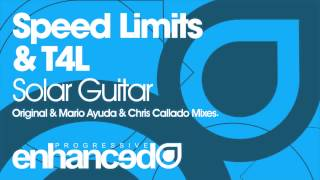 Speed Limits & T4L - Solar Guitar (Original Mix)