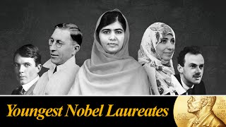 Top 10 youngest nobel prize winners