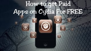 How to get paid Cydia Apps/Tweaks for FREE (iOS 6/iOS 7)