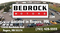 Bedrock Motors Rogers, Minneapolis, Maple Grove, Golden Valley, Elk River, MN Used Cars For Sale