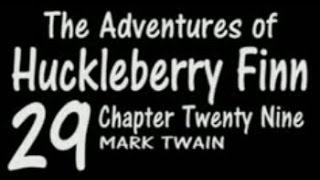 Adventures of Huckleberry Finn ✏ Chapter 29 ✪ Author Mark Twain ✪ LibriVox Free Audio Books