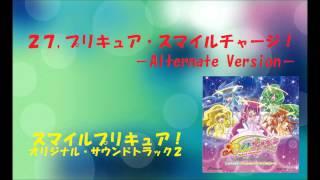 スマイルプリキュア オリジナル・サウンドトラック2 プリキュア・サウンド・レインボー!! 音楽:高梨康治 ※01から35の曲で検索しても出て...
