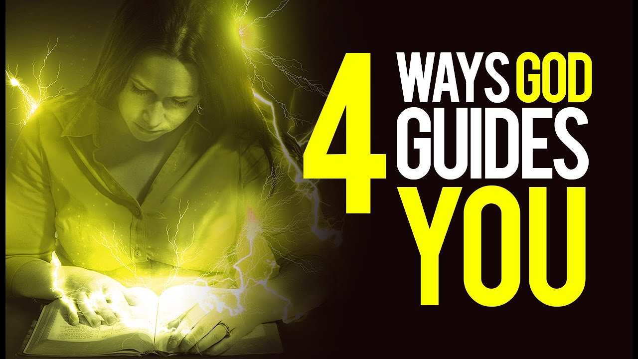 4 Ways God Guides US (A Must Watch For Believers)
