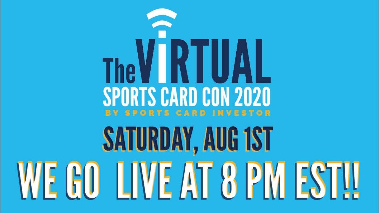The Virtual Sports Card Con: Day 4 (Saturday, August 1 8PM EST)