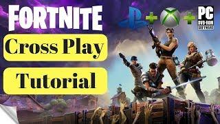 Fortnite Cross-Play Tutorial PC XBONE PS4 Cross Platform