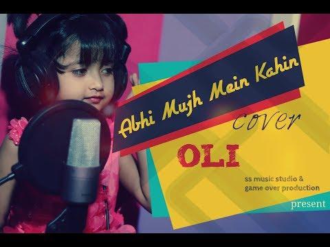 Abhi Mujh Mein Kahin Cover BY OLI   Agneepath   Sonu Nigam