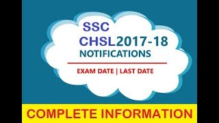 SSC CHSL(LDC) 2017-2018 |  Important date - Form filing date and exam date.