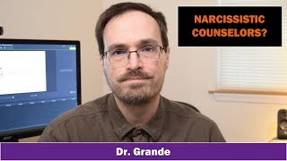 Narcissistic Wounded Hero Counselor & Compassion Fatigue | Trauma-Seeking Clinician