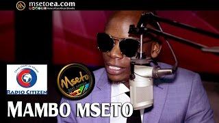 Jimmy Gait On Mambo Mseto With Mzazi Willy Tuva