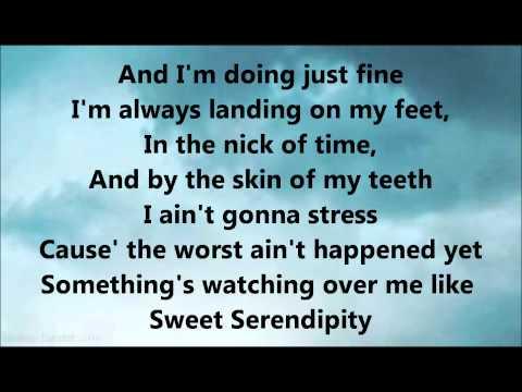 Sweet Serendipity Lyrics By. LEe Dewyze