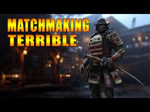 for honor matchmaking terrible