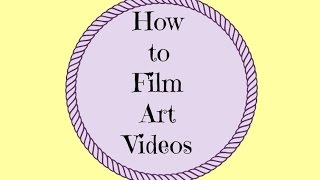 How to Film Art Videos/How to Film From Above [with a cell phone](Hey Friends, in this video I'll be showing you how I film my art videos from above. Minisuit Selife Stick ..., 2016-02-10T20:14:22.000Z)