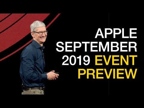 Apple September 2019 iPhone Event Preview