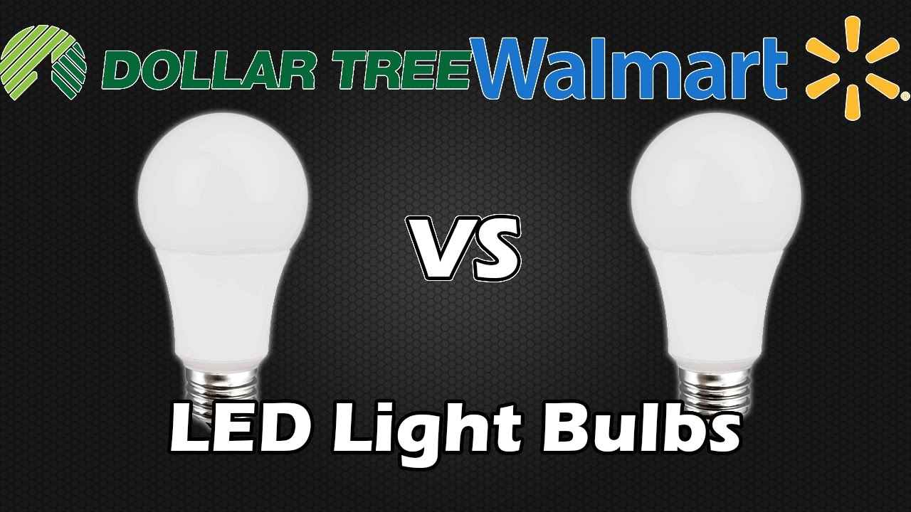 Led Light Bulbs Now At Dollar Tree With Wal Mart