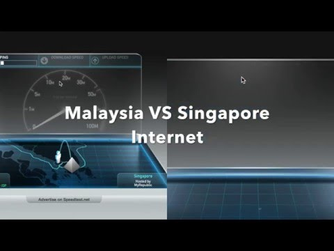 Malaysia VS Singapore Internet Speed (4Mbps VS 200Mbps)
