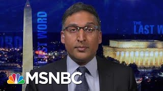 Neal Katyal On The Case For Impeaching President Donald Trump | The Last Word | MSNBC Video