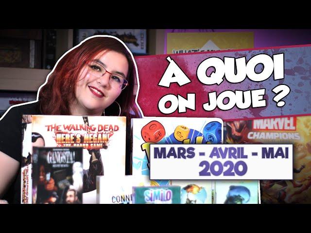[À quoi on joue ? #04] Sélection de Mars - Avril - Mai 2020