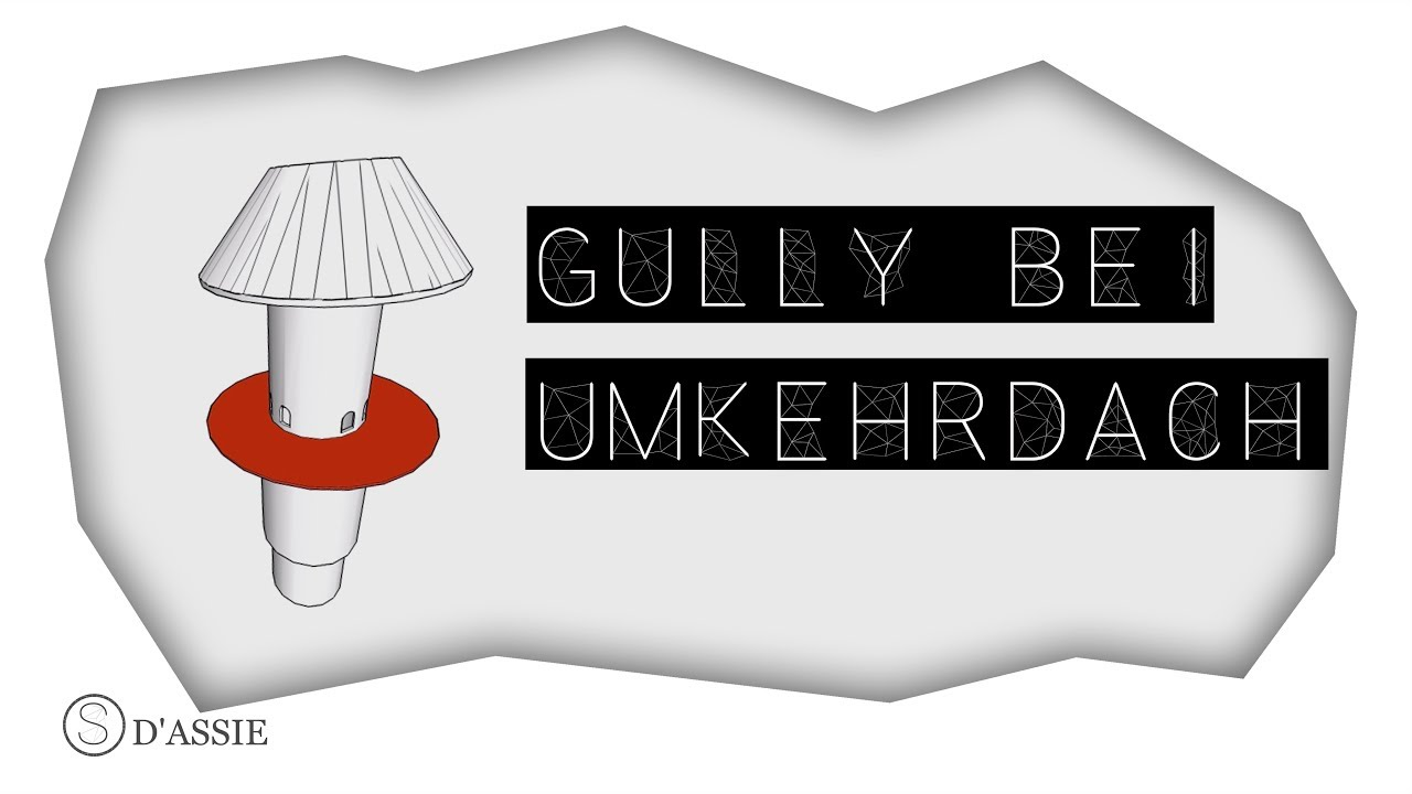 Gully Bei Umkehrdach Hd Youtube