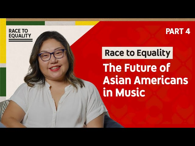 Race to Equality Part 4: The Future of Asian Americans in Music