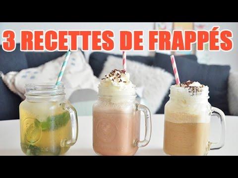 3 délicieuses recettes de boissons frappées : Café Frappé - Chocolat Frappé - Thé frappé