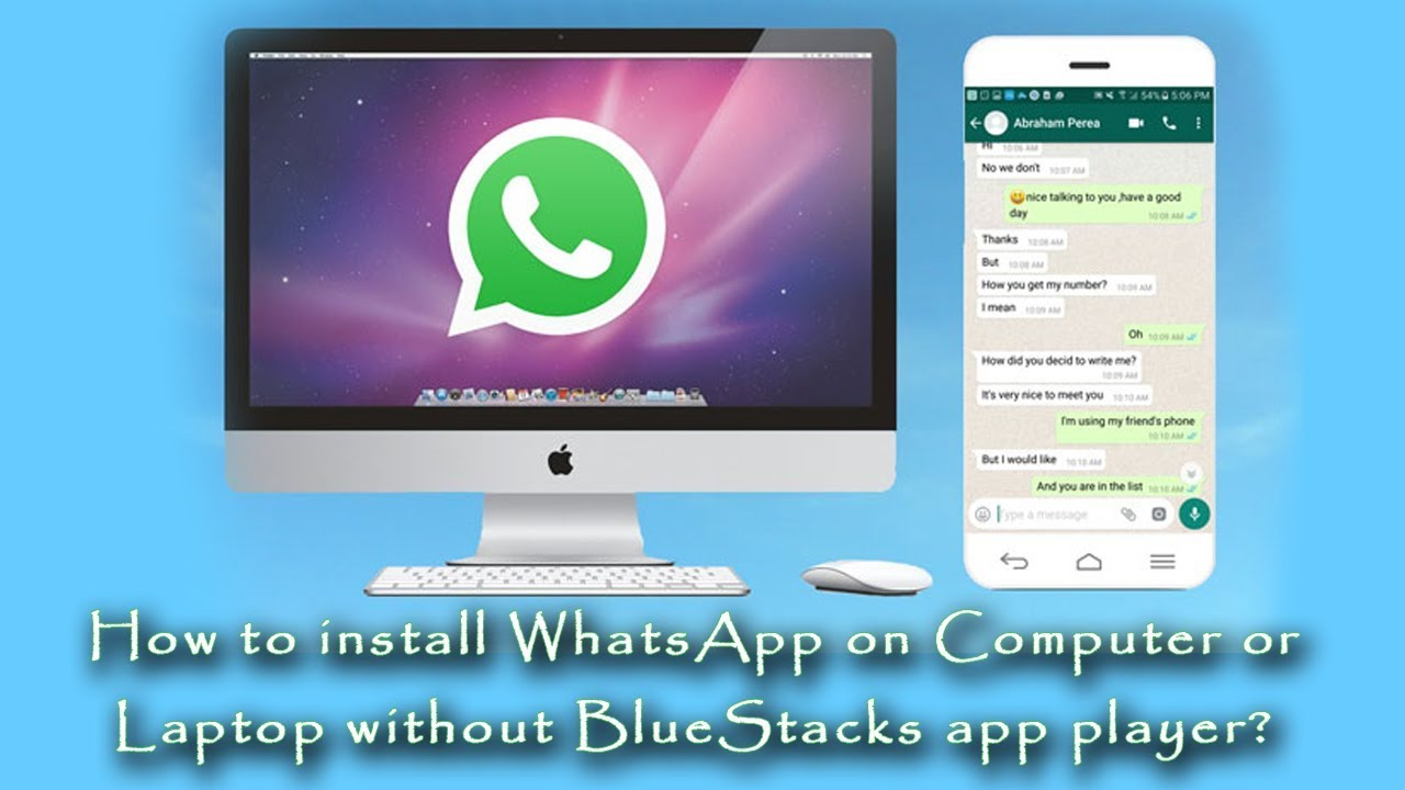 How to install WhatsApp on Computer or Laptop without installing BlueStacks  app player? 2017 Updated