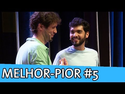 IMPROVÁVEL - MELHOR-PIOR #5