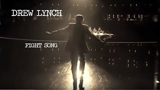 Drew Lynch Fight Song