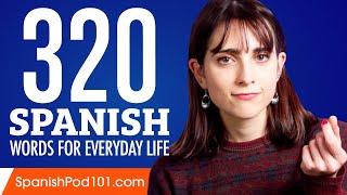 320 Spanish Words for Everyday Life - Basic Vocabulary #16