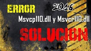 Solución al error Msvcp110.dll y Msvcr110.dll  Gratis |2017|
