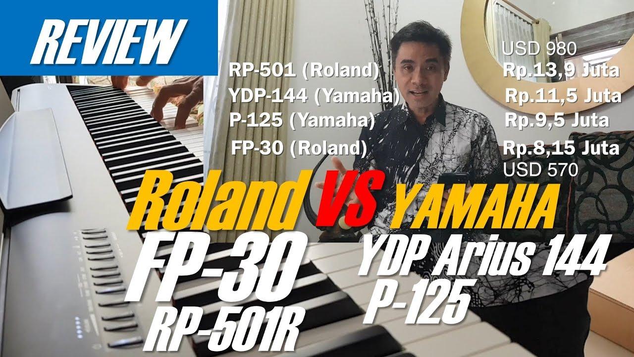 Roland Fp 30 Rp 501r Vs Yamaha Arius Ydp 144 P 125 What Piano Should I Buy Youtube