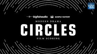 Big Fish Audio presents... CIRCLES: Modern Drama Film Scoring