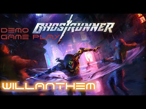 Ghostrunner Demo Game Play |